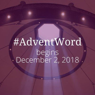 Online Spiritual Practice for Advent - #AdventWord